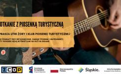 Zaproszenie na Spotkanie z Piosenką Turystyczną!