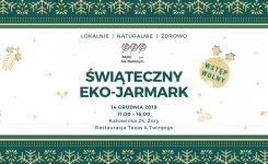 Pierwszy Świąteczny Eko-Jarmark w Żorach!