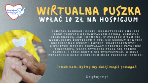 Wirtualna puszka dla Hospicjum - instrukcja dotycząca wpłat; Potrzebne wsparcie dla hospicjum!