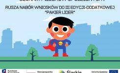 Pakiet Lider – rusza nabór wniosków III edycja dodatkowa